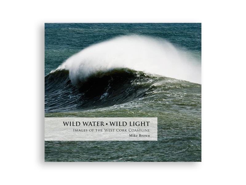 Wild Water – Wild Light, Mike Brown