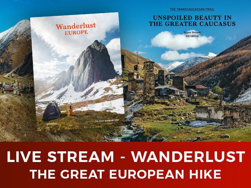 Wanderlust Europe -The Great European Hike