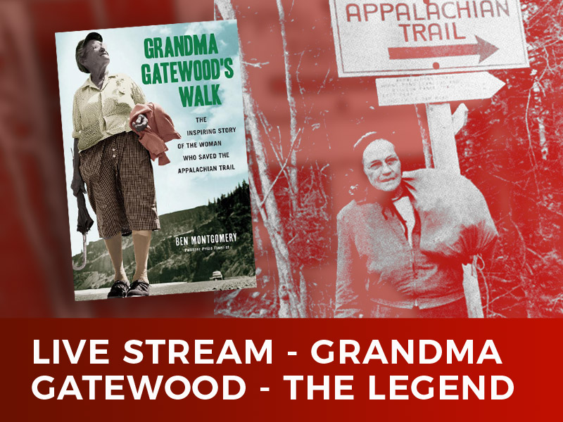 Grandma Gatewood – The Full Story