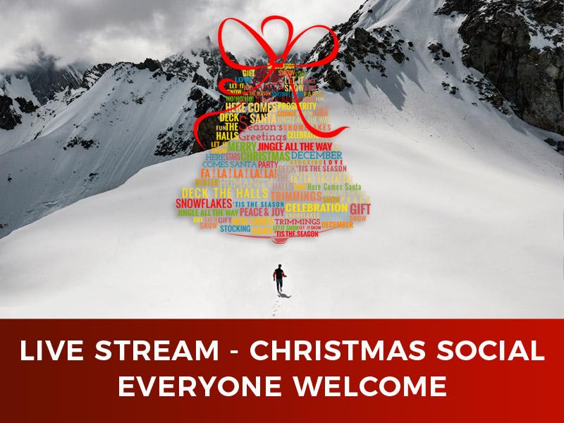 Live Stream – Christmas Social