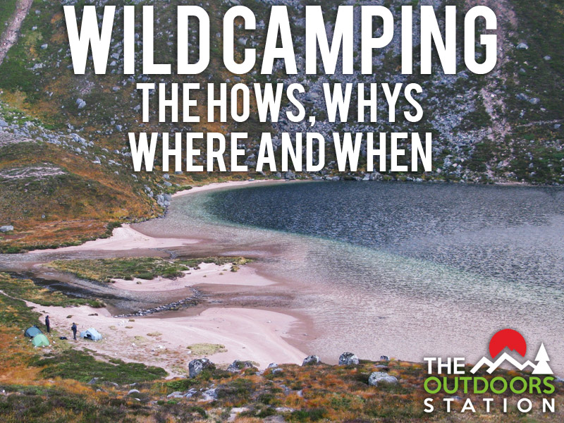 Wild Camping Live Stream – The hows, whys, where and when